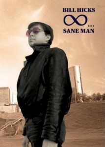 Bill Hicks Sane Man (1989)