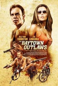 The Baytown Outlaws (2013).