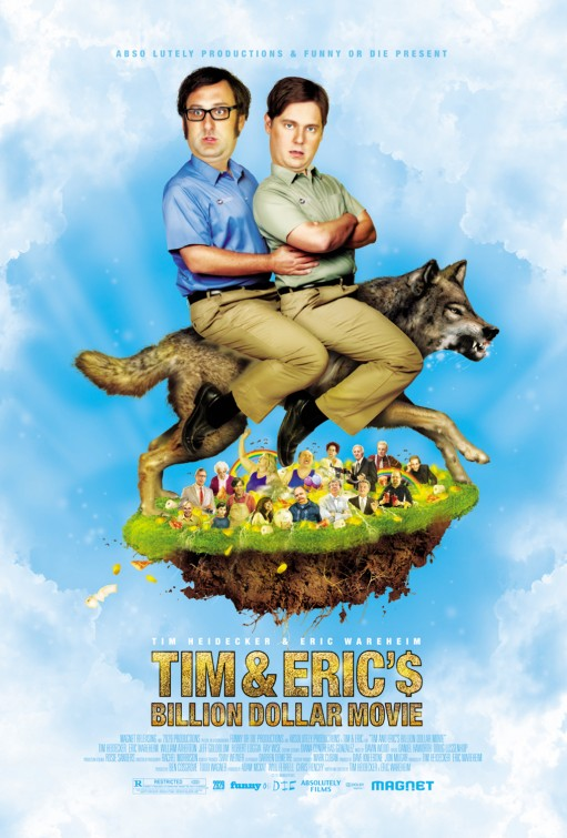 Tim and Eric's Billion Dollar Movie (2012)
