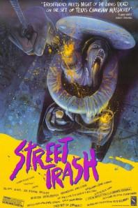 STREET TRASH (1987)