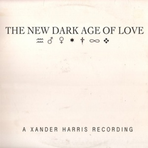 Xander Harris The New Dark Age of Love